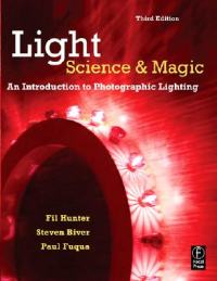 Light: Science and Magic - An Introduction to Photographic Lighting